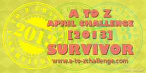 A to Z (2013) Survivor