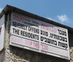 Signs that make me feel unwelcome, Mea Shearim