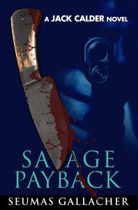 Savage Payback - Seumas Gallacher