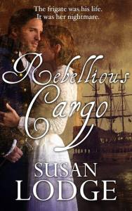 Rebellious Cargo by Susan Lodge