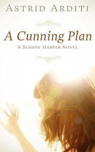 Astrid Arditi - A Cunning Plan