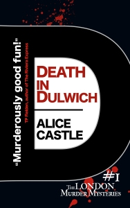 Alice Castle - Death in Dulwich