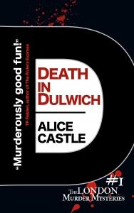 Alice Castle - Death in Dulwich