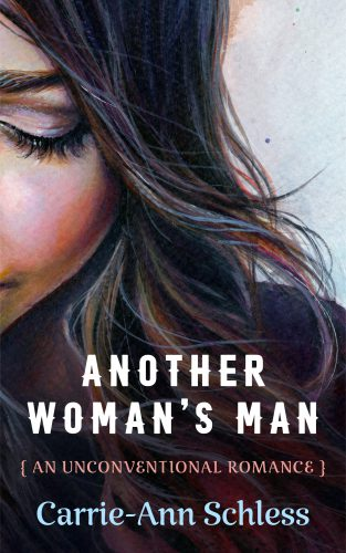 Carrie-Ann Schless - Another Woman's Man