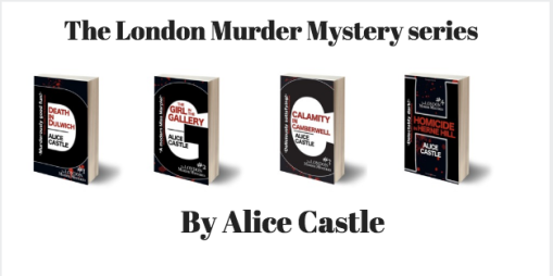 Alice Castle's London Murder Mystery Series