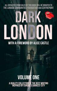 Dark London Volume One