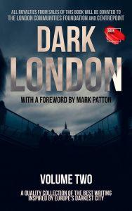 Dark London, Volume Two